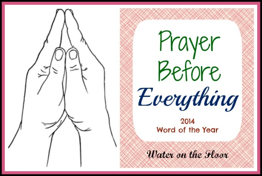 Prayer Before Everything