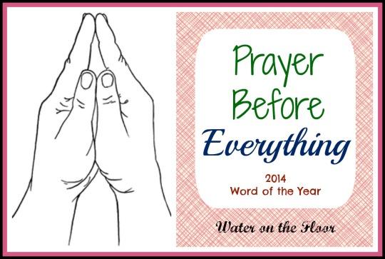 Prayer Before Everything