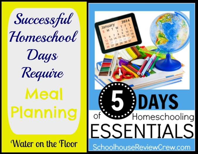 Successful Homeschool Days Require Meal Planning