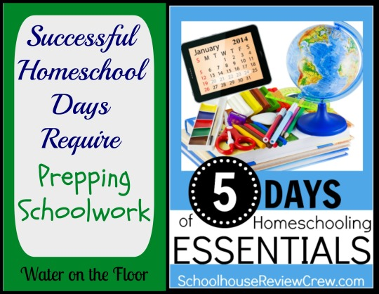 Successful Homeschool Days Require Prepping Schoolwork