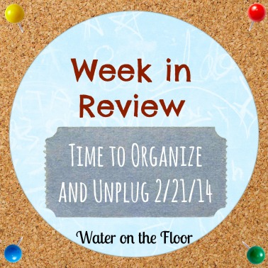 Week in Review 2/21/14