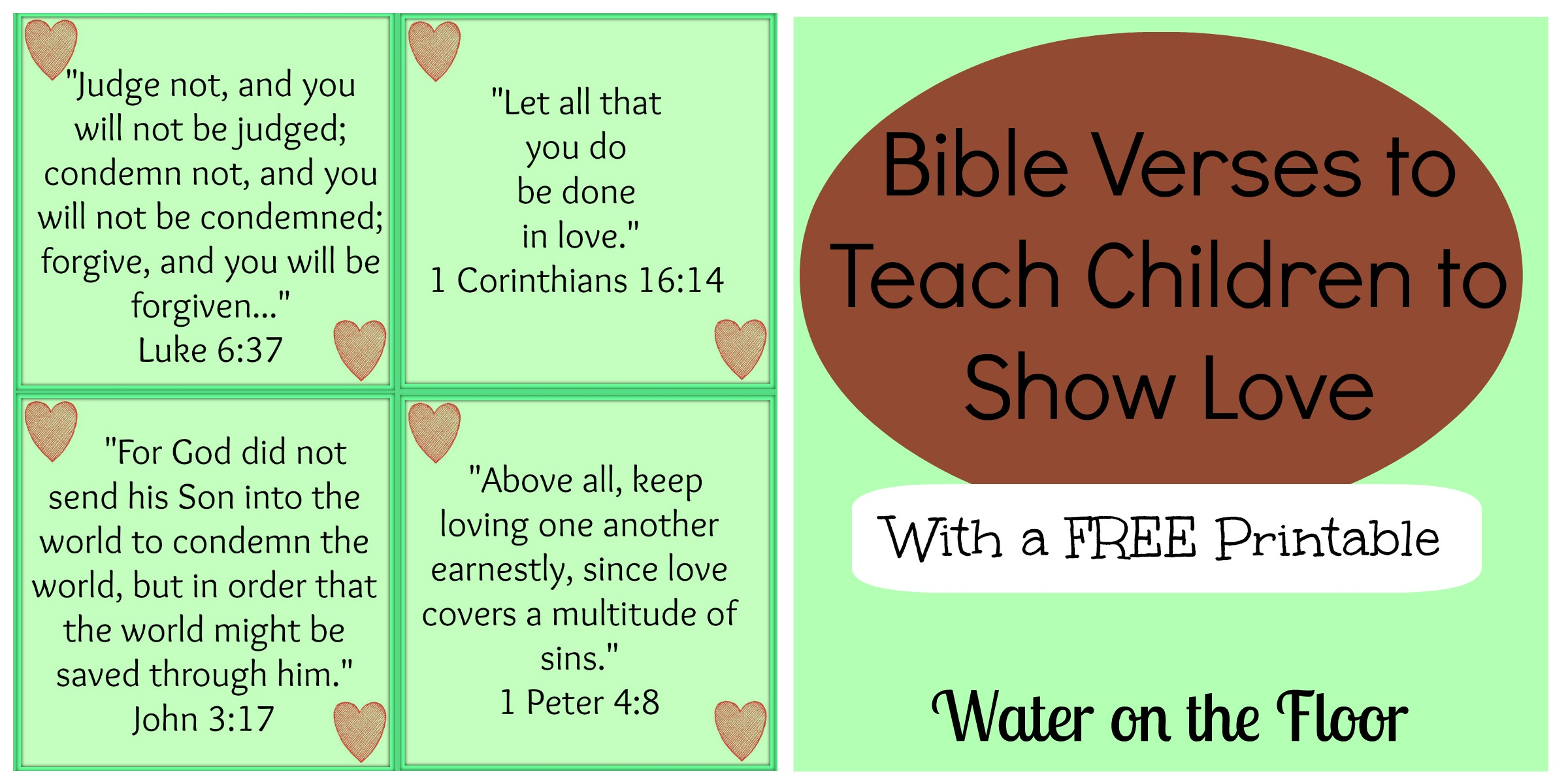Love For Childrens Quotes Bible Verses To Teach Children To Show Love With A Free Printable