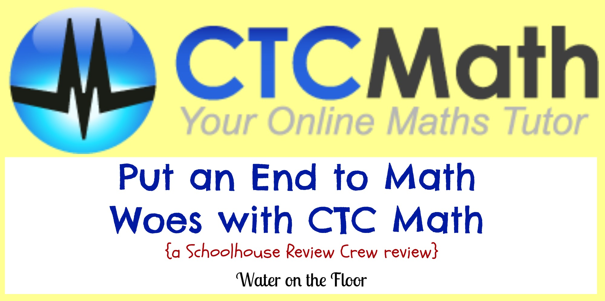 Put an End to Math Woes with CTC Math {a Schoolhouse Review Crew ...
